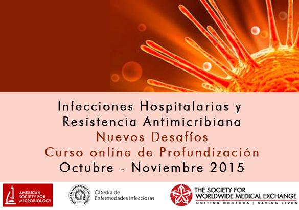 Infecciones Hospitalarias y Resistencia Antimicrobiana. Nuevos Desafíos, Curso online de Profundización