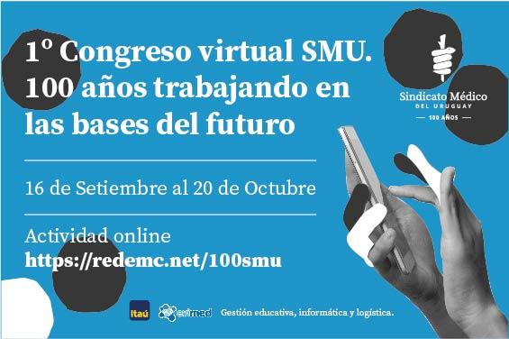 1º Congreso Virtual SMU. 100 años trabajando en las bases del futuro